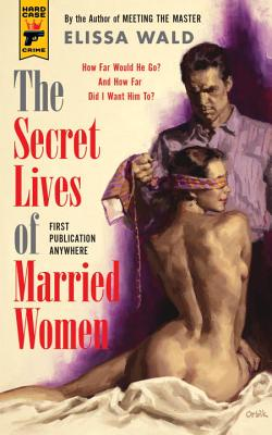 The Secret Lives of Married Women Cover
