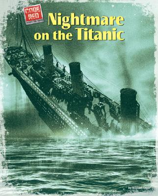 Nightmare on the Titanic (Code Red (Bearport)) Cover Image