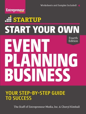Start Your Own Event Planning Business: Your Step-By-Step Guide to Success (Startup) Cover Image