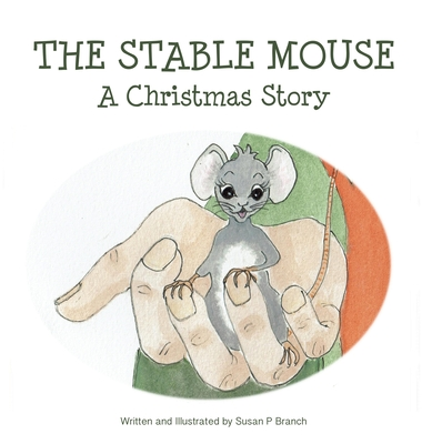 The Stable Mouse - A Christmas Story Cover Image