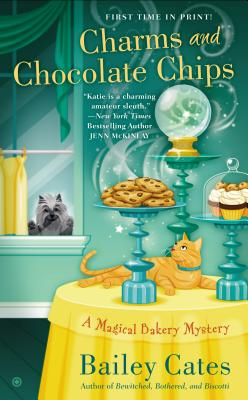 Charms and Chocolate Chips: A Magical Bakery Mystery Cover Image