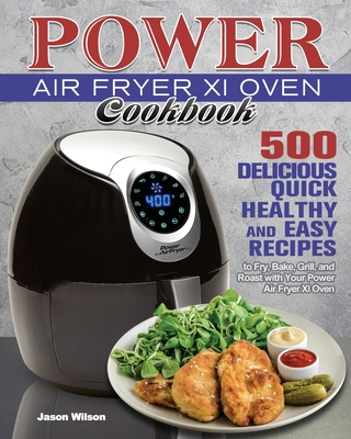 Power Air Fryer Xl Oven Cookbook Cover Image