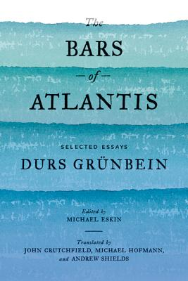 The Bars of Atlantis: Selected Essays Cover Image