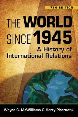 The World Since 1945: A History of International Relations Cover Image
