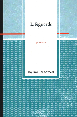 Lifeguards: Poems Cover Image