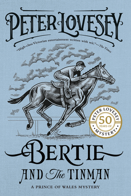 Bertie and the Tinman (A Prince of Wales Mystery #1) Cover Image