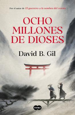 Ocho millones de dioses / Eight Million Gods Cover Image
