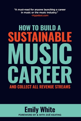 How to Build a Sustainable Music Career and Collect All Revenue Streams Cover Image