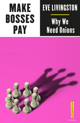 Make Bosses Pay: Why We Need Unions (Outspoken by Pluto) Cover Image