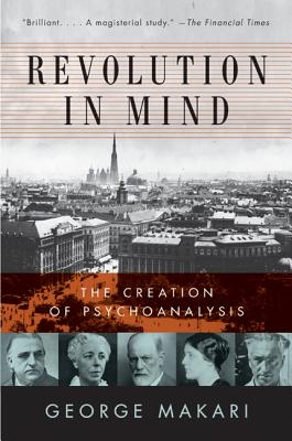 Revolution in Mind: The Creation of Psychoanalysis Cover Image