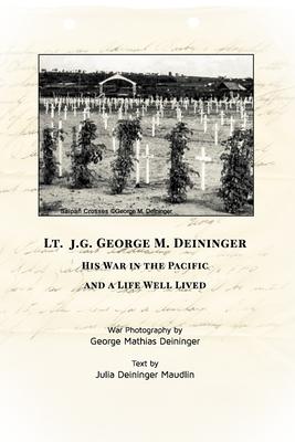 Lt jg George M Deininger Cover Image