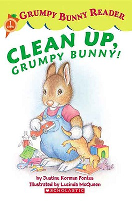 Clean Up, Grumpy Bunny! Cover Image