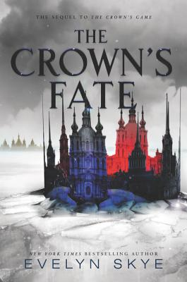 The Crown's Fate (Crown's Game #2) Cover Image