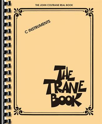 The Trane Book: The John Coltrane Real Book Cover Image