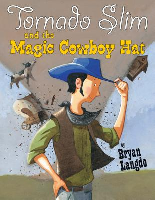 Tornado Slim and the Magic Cowboy Hat Cover