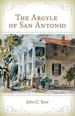 The Argyle of San Antonio Cover Image