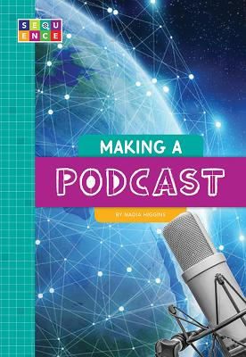 Making a Podcast (Sequence Entertainment) Cover Image