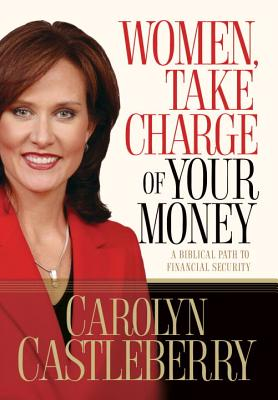 Women, Take Charge of Your Money Cover