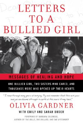 Letters to a Bullied Girl: Messages of Healing and Hope Cover Image
