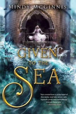 Given to the Sea (Given Duet #1) Cover Image