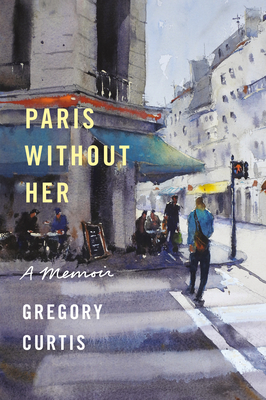 Paris Without Her: A Memoir Cover Image