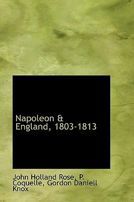 Napoleon & England, 1803-1813 Cover Image