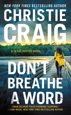 Don't Breathe a Word: Includes a bonus novella (Texas Justice #2) Cover Image