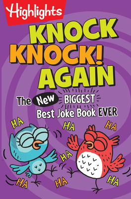 Knock Knock! Again: The (New) Biggest, Best Joke Book Ever Cover Image