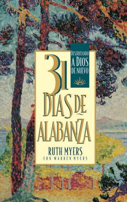 31 Dias de Alabanza: Enjoying God Anew: Spanish Edition Cover Image