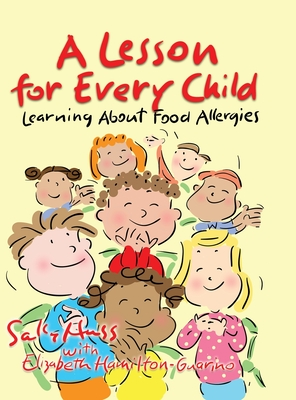 A Lesson for Every Child: Learning About Food Allergies Cover Image