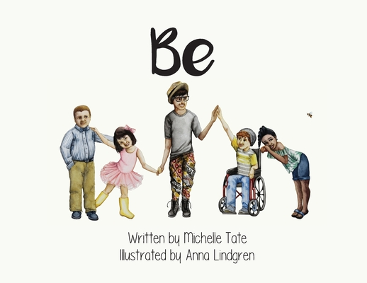 Be: Be Unique. Be Courageous. Be Kind. Cover Image