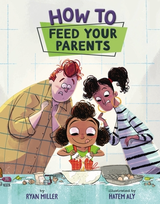 Cover for How to Feed Your Parents