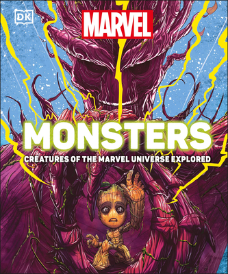 Marvel Monsters: Beasts of the Marvel Multiverse Explored Cover Image