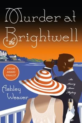 Murder at the Brightwell: A Mystery (An Amory Ames Mystery #1) Cover Image
