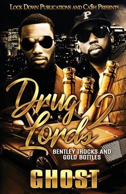 Drug Lords 2: Bentley Trucks and Gold Bottles Cover Image