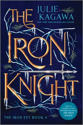 The Iron Knight Special Edition (Iron Fey) Cover Image