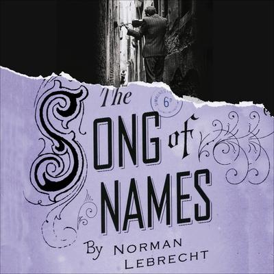 The Song of Names Lib/E Cover Image