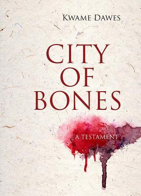 City of Bones: A Testament Cover Image