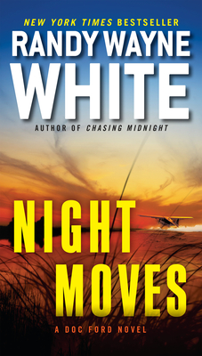 Night Moves (A Doc Ford Novel #20) Cover Image