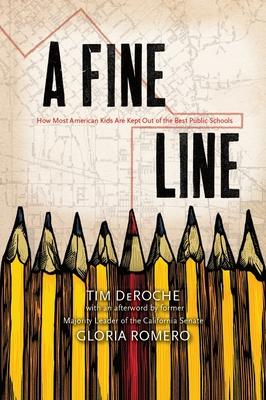 A Fine Line: How Most American Kids Are Kept Out of the Best Public Schools Cover Image