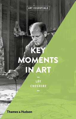 Key Moments in Art: Art Essentials Cover Image