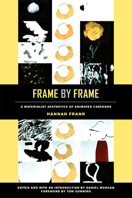 Frame by Frame: A Materialist Aesthetics of Animated Cartoons Cover Image