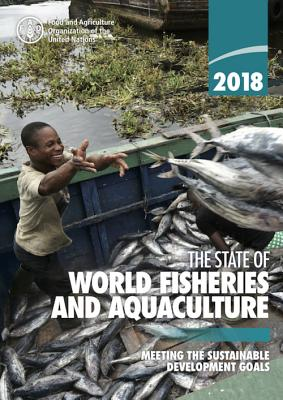The State of World Fisheries and Aquaculture 2018 (Sofia): Meeting the Sustainable Development Goals Cover Image