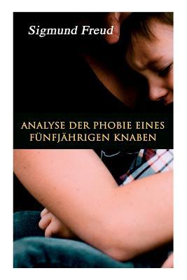 Analyse der Phobie eines fünfjährigen Knaben Cover Image