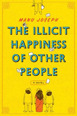 Cover for The Illicit Happiness of Other People