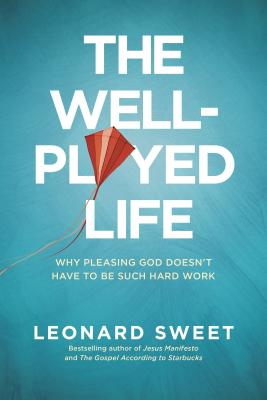 The Well-Played Life Cover