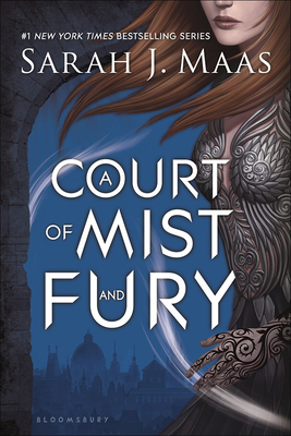 Court of Mist and Fury (Court of Thorns and Roses #3) Cover Image