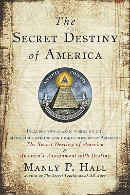 The Secret Destiny of America Cover Image