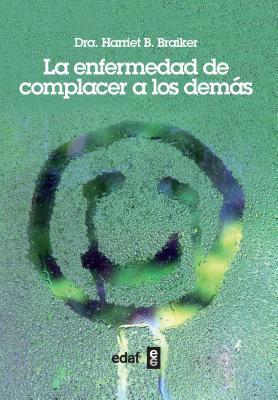Enfermedad de Complacer a Los Demas, La Cover Image