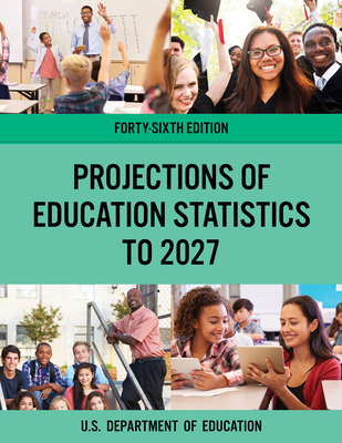 Projections of Education Statistics to 2027 Cover Image